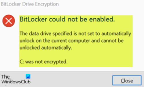 The data drive specified is not set to automatically unlock