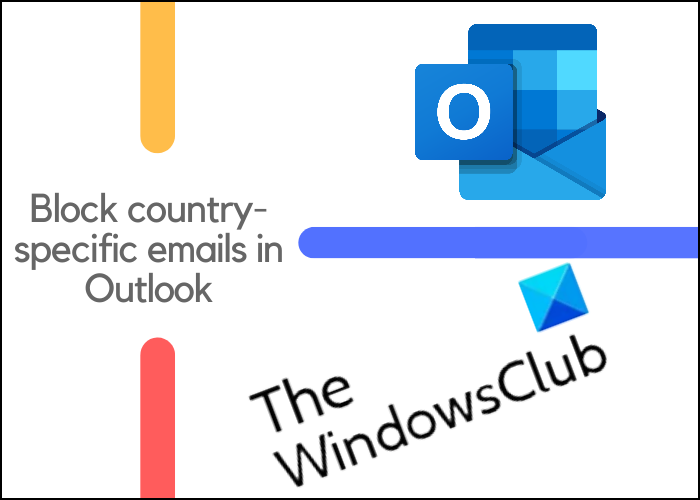 block country-specific emails in outlook