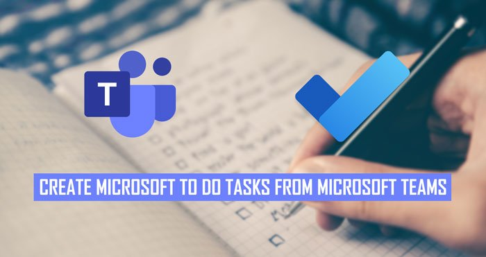How to convert Microsoft Teams messages to Microsoft To Do tasks