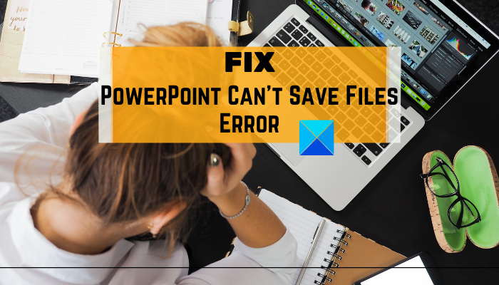 PowerPoint can't save file