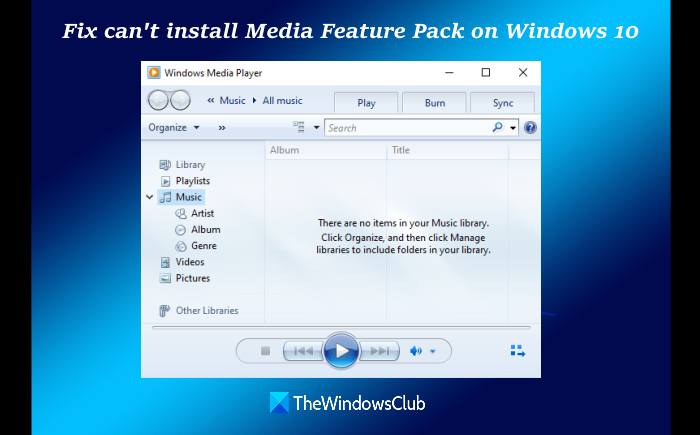 install Media Feature Pack