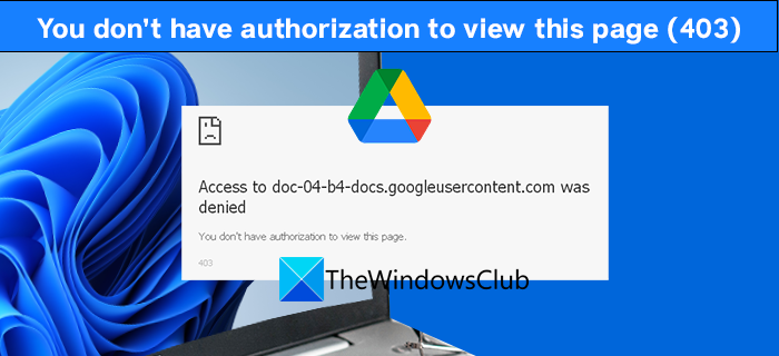 403 You don't have authorization to view this page