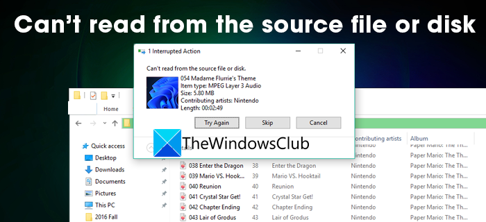 Can't Read From the Source File or Disk