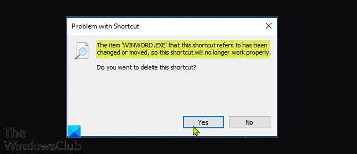 The item that this shortcut refers to has been changed or moved