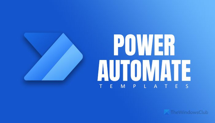 Best Microsoft Power Automate templates for the web