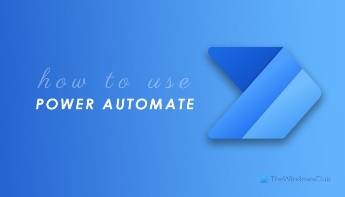 Microsoft Power Automate Tutorial - How to get started