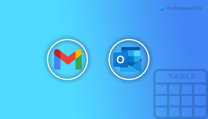 How to add a table in Gmail and Outlook messages