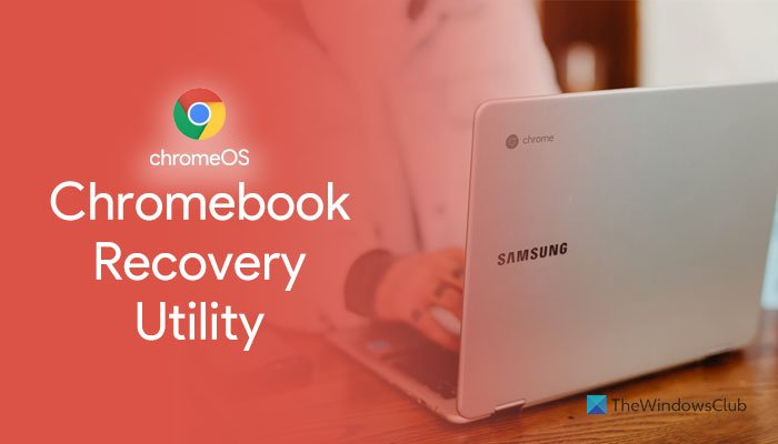 How to use Chromebook Recovery Utility to create recovery media