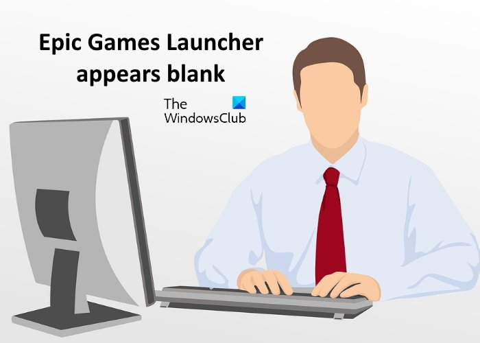epic games launcher appears blank