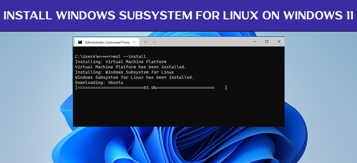 install Windows Subsystem for Linux on Windows 11