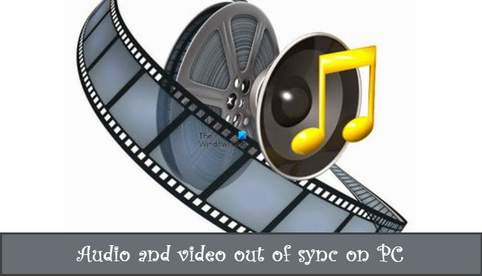 Audio and video out of sync