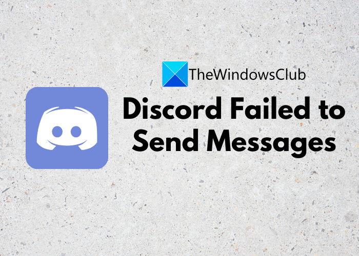 Fix Discord Failed to Send Messages