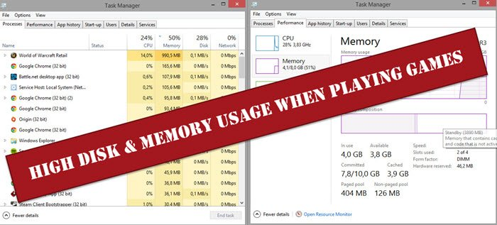 High Disk & Memory Usage when playing Games
