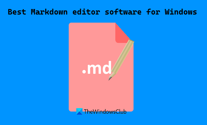 Markdown editor software for Windows