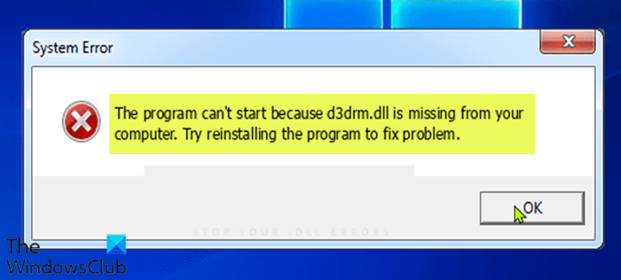Program can't start because d3drm.dll is missing