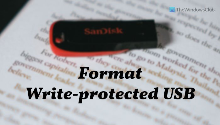 Format Write-protected USB Pen Drive