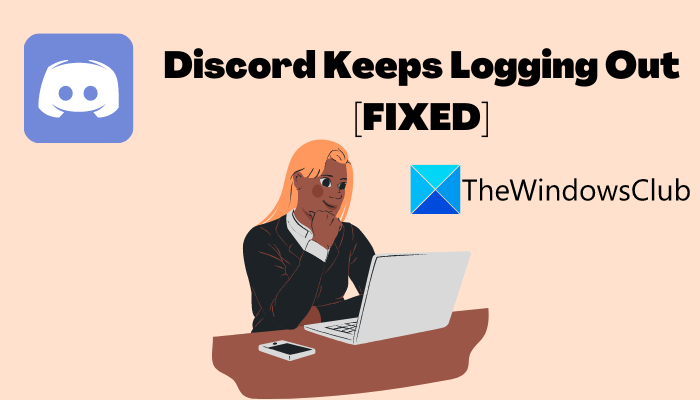 Discord keeps logging out
