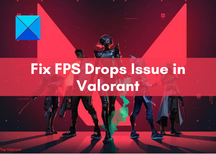 How to Fix Valorant FPS Drops/Low on Windows 11