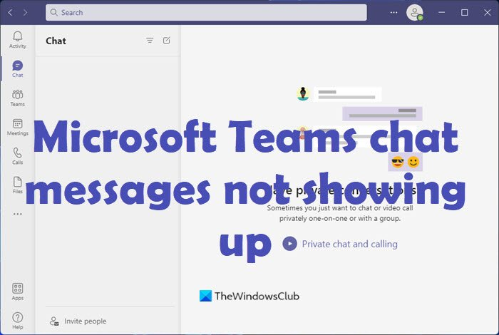 Microsoft Teams chat messages not showing up