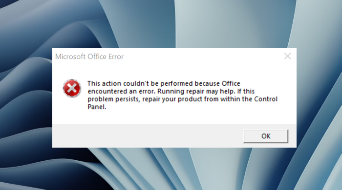 This action couldn't be performed because Office encountered an error