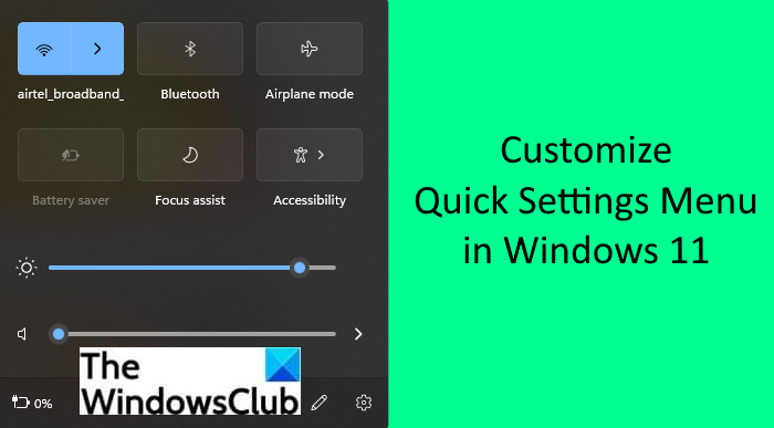 How to Customize Windows 11 Quick Settings
