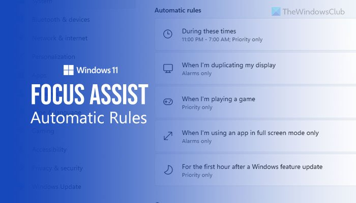 How to use Focus assist Automatic rules in Windows 11