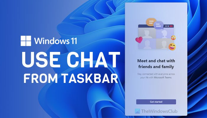 How to use Chat from Windows 11 Taskbar